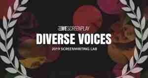 2019 WeScreenplay Diverse Voices Semi-Finalist